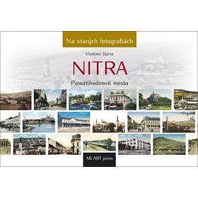 AB Art press Nitra: Pamätihodnosti mesta cena od 498 Kč