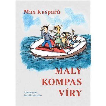 Max Kašparů: Malý kompas víry cena od 100 Kč