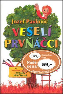 Jozef Pavlovič: Veselí prvňáčci cena od 53 Kč