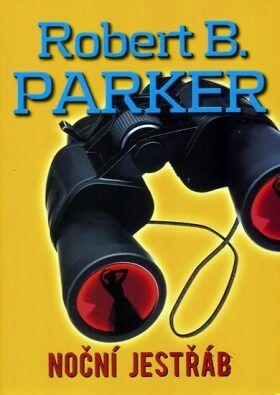 Robert B. Parker: Noční jestřáb cena od 0 Kč
