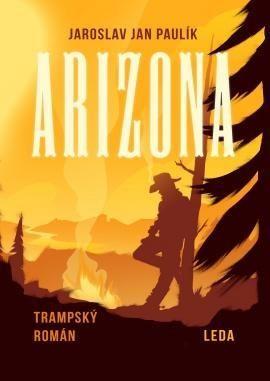 Jaroslav Jan Paulík: Arizona cena od 214 Kč