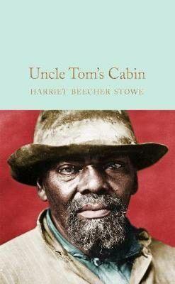 Harriet Beecher Stowe: Uncle Tom's Cabin cena od 0 Kč