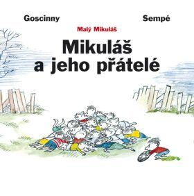 René Goscinny: Mikuláš a jeho přátelé cena od 205 Kč