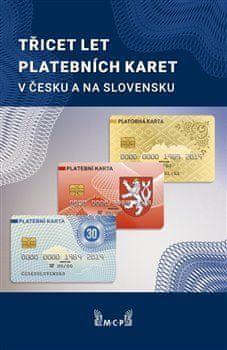 Rudolf Píša: Třicet let platebních karet v Česku a Slovensku