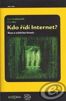 Goldsmith, Jack; Wu, Tim: Kdo řídí internet? cena od 0,00 €