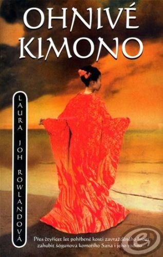 Rowlandová, Laura Joh: Ohnivé kimono cena od 0,00 €