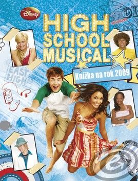 High School Musical Knížka na rok 2009 cena od 0,00 €