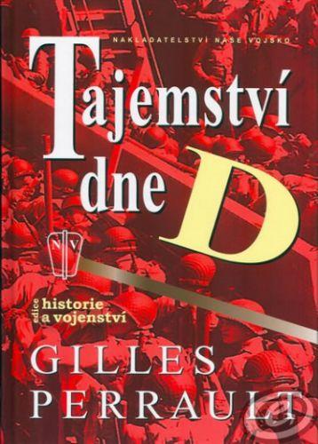 Gilles Perrault: Tajemství dne D cena od 12,48 €