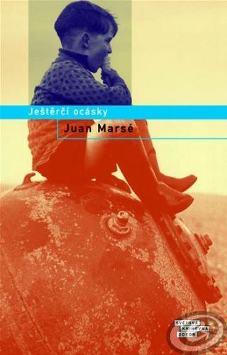 Juan Marsé: Ještěrčí ocásky cena od 0,00 €