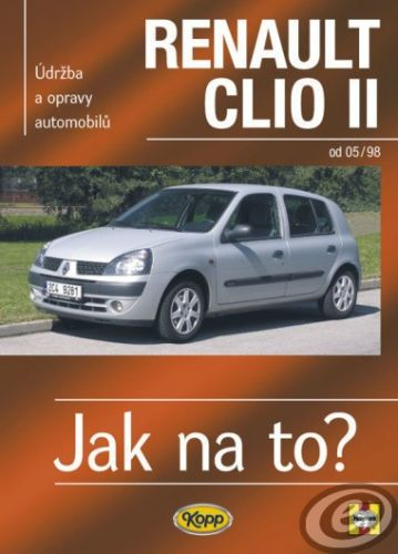 A. K. Legg; Peter T. Gill: Renault Clio II od 5/98 cena od 30,27 €