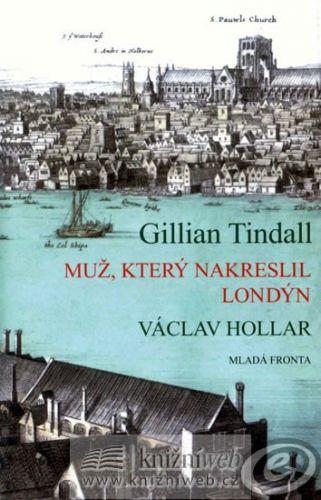 Gillian Tindall: Muž, který nakreslil Londýn cena od 14,10 €