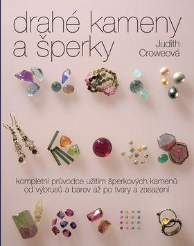 Judith Croweová: Drahé kameny a šperky cena od 0,00 €