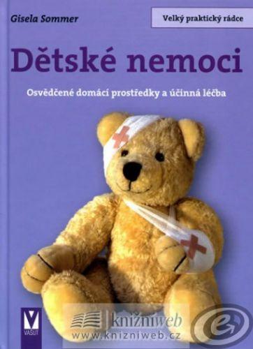 Gisela Sommer: Dětské nemoci cena od 0,00 €