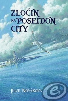 Julie Nováková: Zločin na Poseidon City cena od 10,03 €