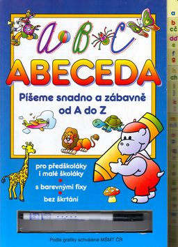 Abeceda Píšeme snadno a zábavně od A do Z cena od 0,00 €