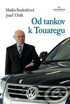 Marika Studeničová; Jozef Uhrík: Od tankov k Touaregu