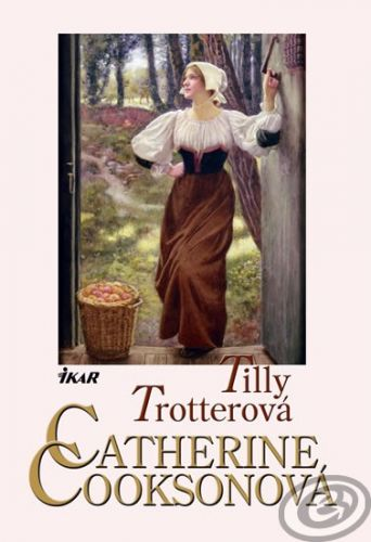 Catherine Cooksonová: Tilly Trotterová cena od 0,00 €