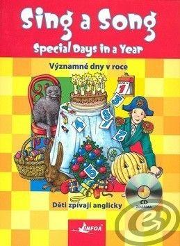 A. Suska a kolektiv: Sing a song: Special Days in a Year cena od 10,06 €
