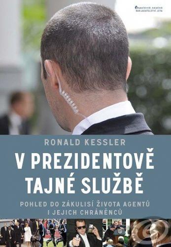 Ronald Kessler: V prezidentově tajné službě cena od 0,00 €