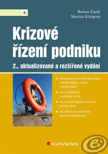 Roman Zuzák; Martina Knigová: Krizové řízení podniku cena od 0,00 €