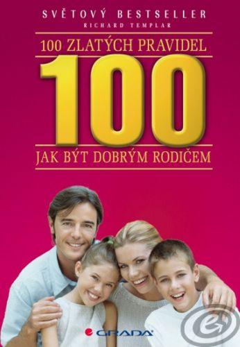 100 zlatých pravidel jak být dobrým rodičem cena od 0,00 €