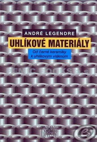 A. Legendre: Uhlíkové materiály cena od 0,00 €