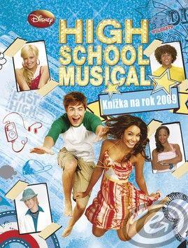 High School Musical Knižka na rok 2009 cena od 0,00 €