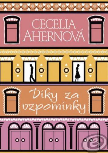 Cecelia Ahernová: Díky za vzpomínky cena od 0,00 €
