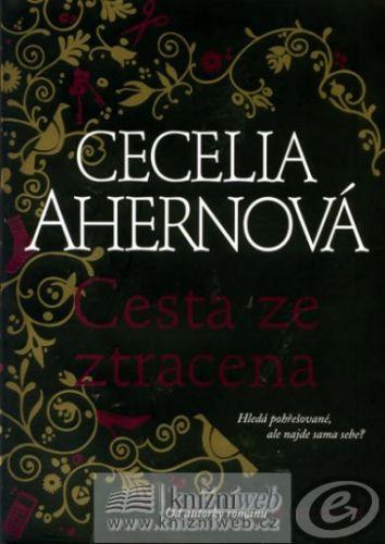 Cecelia Ahernová: Cesta ze ztracena cena od 0,00 €