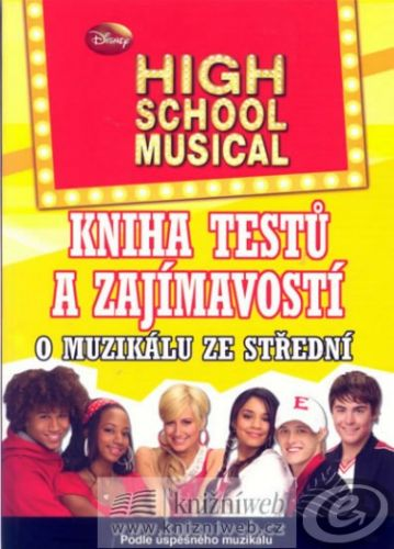 High School Musical Kniha testů a zajímavostí cena od 0,00 €