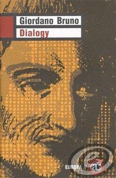 Giordano Bruno: Dialogy cena od 0,00 €
