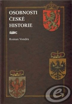 Roman Vondra: Osobnosti české historie cena od 0,00 €
