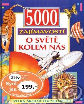 CESTY 5000 zajímavostí o světě kolem nás cena od 0,00 €