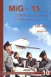 JAKAB MIG-15 v Čs. vojenském letectvu v letech 1951-83 3. díl cena od 18,40 €