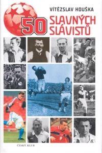 Český klub 50 slavných Slávistů cena od 0,00 €