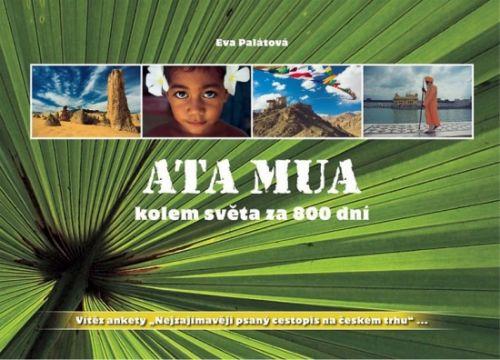 Centa Ata Mua kolem světa za 800 dní cena od 0,00 €