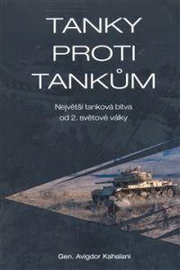 Český výbor Keren Kayemeth Lei Tanky proti tankům cena od 0,00 €