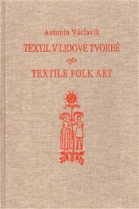 ATELIER IM Textil v lidové tvorbě cena od 0,00 €