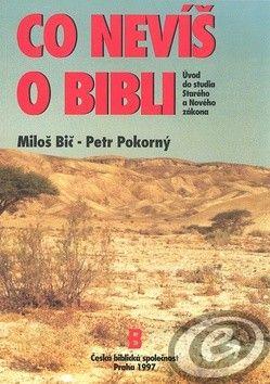 Česká biblická společnost Co nevíš o bibli cena od 0,00 €