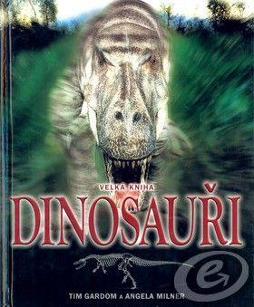 CESTY Velká kniha Dinosauři cena od 0,00 €