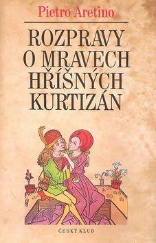 Český klub Rozprávění o mravech hříšných kurtizán cena od 0,00 €