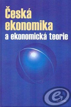 Academia Česká ekonomika a ekonomická teorie + CD cena od 0,00 €