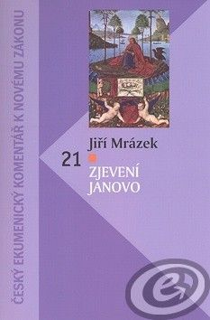 Česká biblická společnost Zjevení Janovo cena od 0,00 €