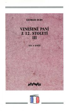 ATLANTIS Vznešené paní z 12.století III. cena od 0,00 €