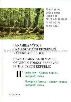 Academia Dynamika vývoje pralesovitých rezervací v České re cena od 0,00 €