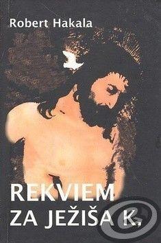 Vydavateľstvo SSS Rekviem za Ježiša K. cena od 3,68 €
