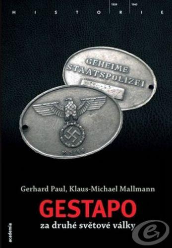 Academia Gestapo ve druhé světové válce cena od 0,00 €