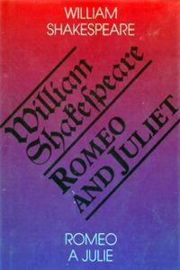 Romeo and Juliet. Romeo a Julie cena od 0,00 €