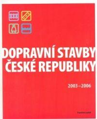 ABF Dopravní stavby České republiky 2003-2006 cena od 0,00 €