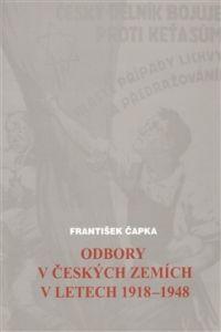 CERM Odbory v českých zemích v letech 1918-1948 cena od 0,00 €